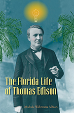 Florida Life of Thomas Edison Thumbnail